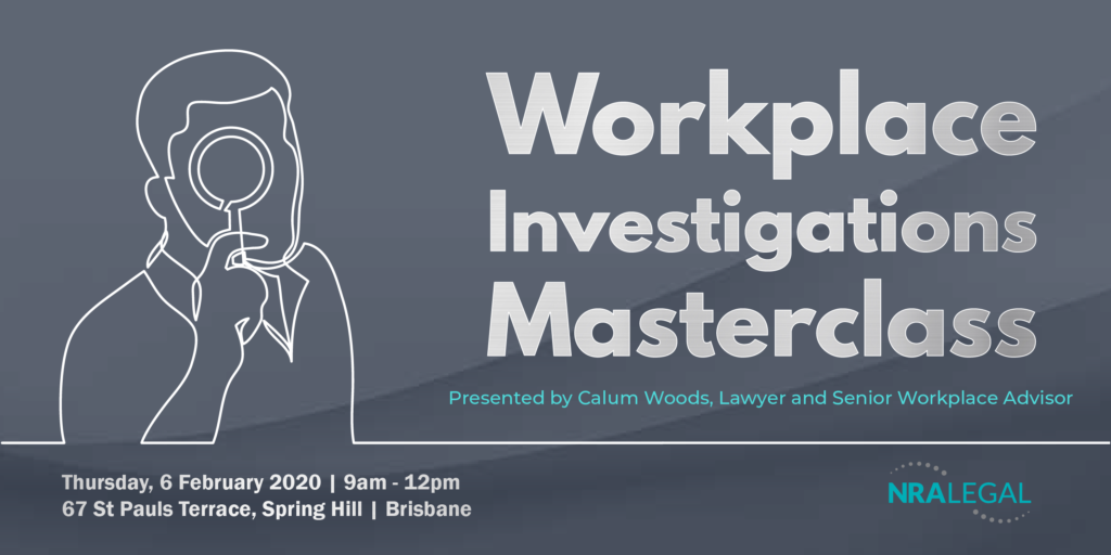 Workplace Investigations Masterclass Brisbane February 2020