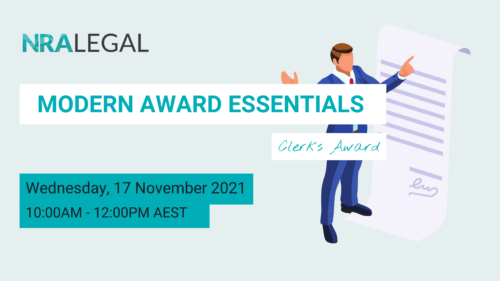 A graphic banner with the words 'Modern Award Essentials - Clerks Award' at top and 'Wednesday 17 November 2021, 10:00am - 12:00pm AEST' at the bottom, with an illustration of a man in a suit pointing at a large document to his left hand side.